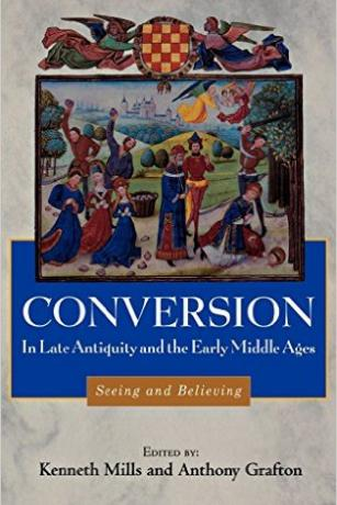 Conversion in Late Antiquity and the Early Middle Ages