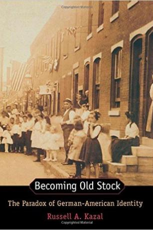 Becoming-Old-Stock-The-Paradox-of-German-American Identity-Russell-Kazal