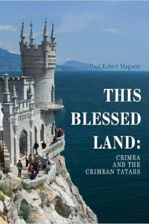 This-Blessed-Land-Crimea-and-the-Crimean-Tatars-Paul-Robert-Magocsi