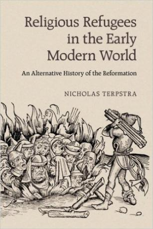 Religious-Refugees-in-the-Early-Modern-World-An-Alternative-History-of-the-Reformation-Nicholas-Terpstra
