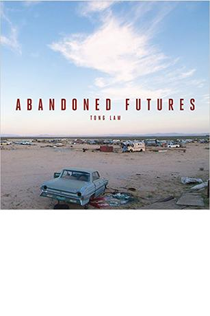 Cover of Abandoned Futures featuring a broken down car in a junkyard