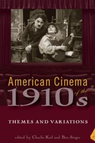 American-Cinema-of-the-1910s-Charlie-Keil-Ben-Singer