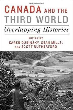 Canada-and-the-Third-World-Overlapping-Histories-Sean-Mills