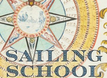 Book cover of Sailing School: Navigating Science and Skill, 1550-1800